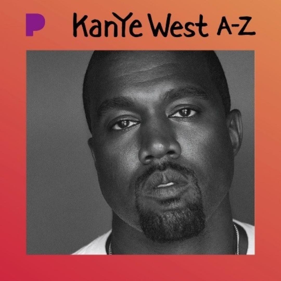 Kanye West: A-Z by Pandora Hip Hop/Rap - Pandora