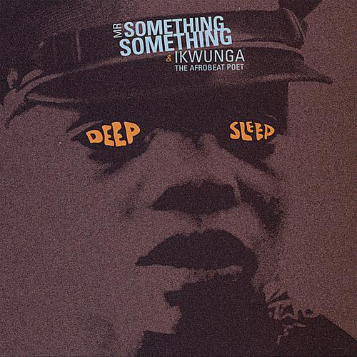 Listen to Mr  Something Something & Ikwunga The Afrobeat