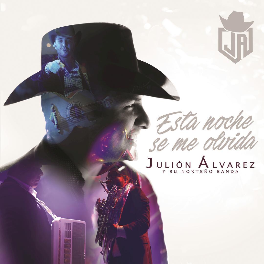 Esta Noche Se Me Olvida By Julión álvarez Y Su Norteño Banda Pandora