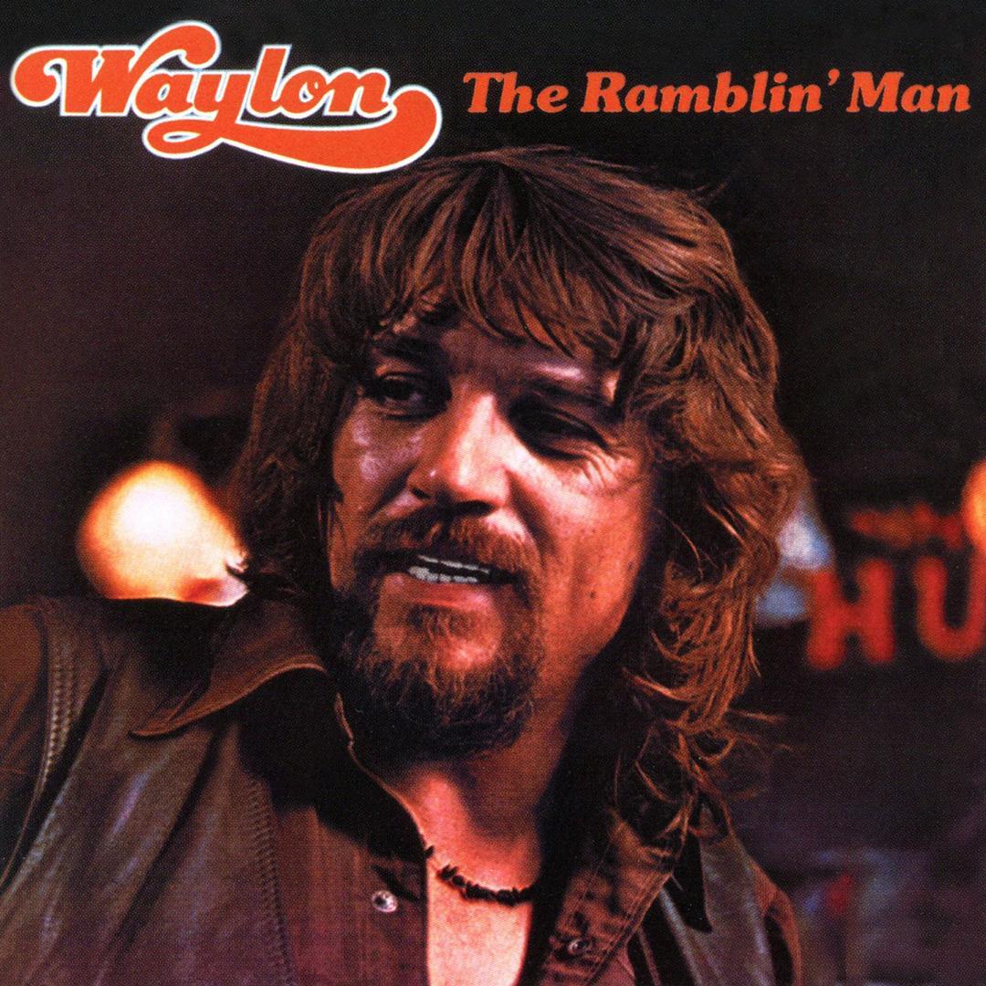 Im A Ramblin Man By Waylon Jennings Pandora