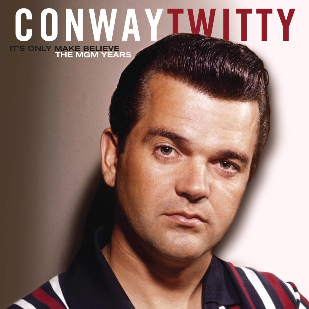 Conway twitty its only make believe lyrics