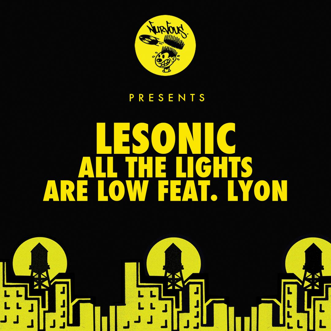 All The Lights Are Low feat  Lyon (NTEIBINT Remix) by LeSonic - Pandora