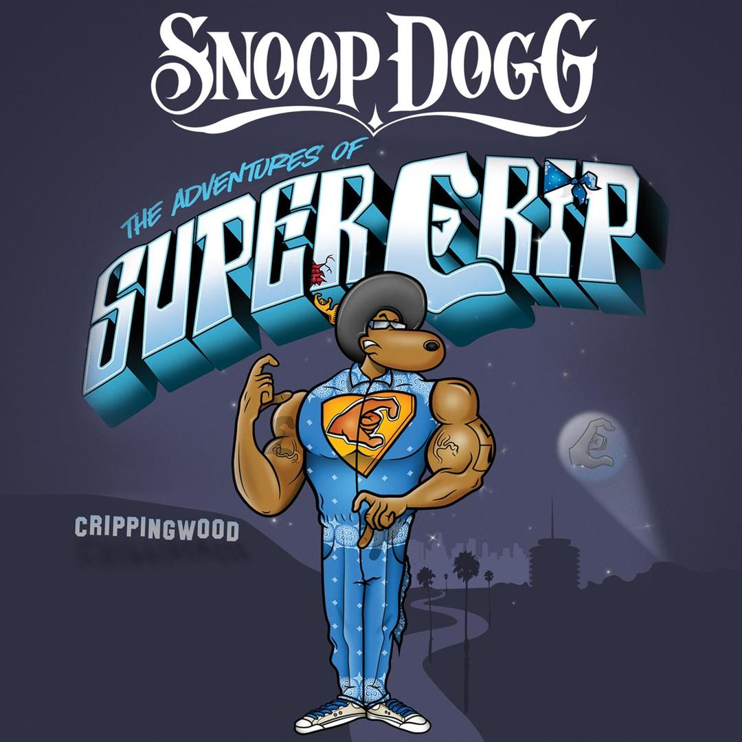 Super Crip by Snoop Dogg - Pandora