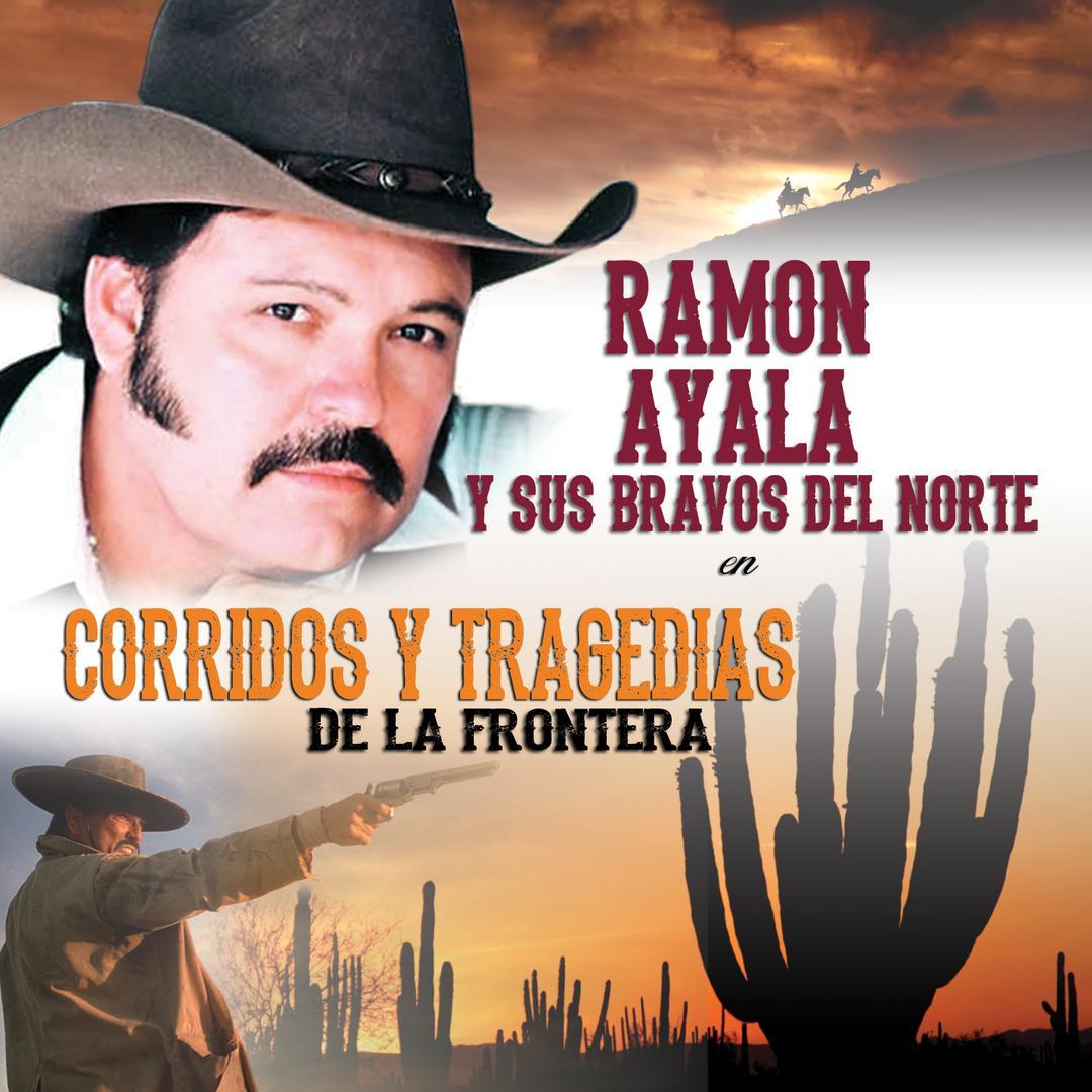 Corrido De Chito Cano By Ramon Ayala Y Sus Bravos Del Norte Pandora