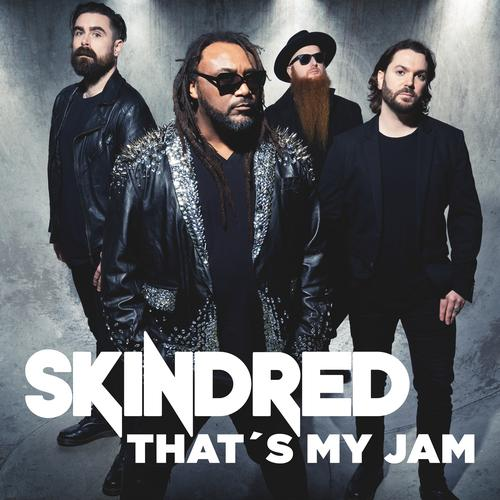 Skindred - That's My Jam  (Single)