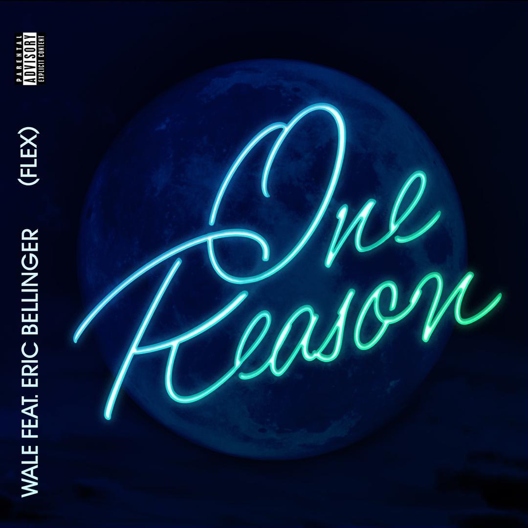 One reason flex feat eric bellinger by wale pandora walefrom the album one reason flex single explicit izmirmasajfo