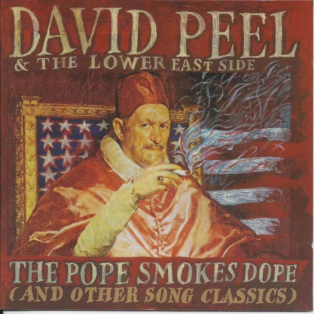 The Ballad of Bob Dylan by David Peel & The Lower East Side