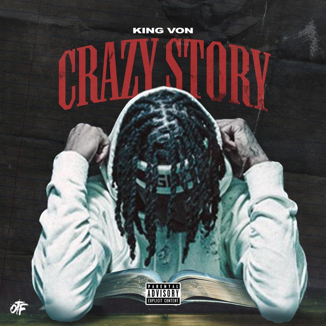 Crazy Story By King Von Pandora