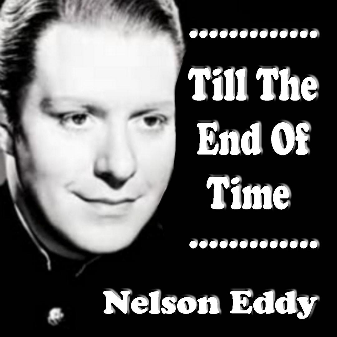 Loves Old Sweet Song by Nelson Eddy - Pandora
