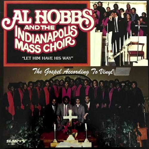 Listen to Al Hobbs & the Indianapolis Mass Choir | Pandora