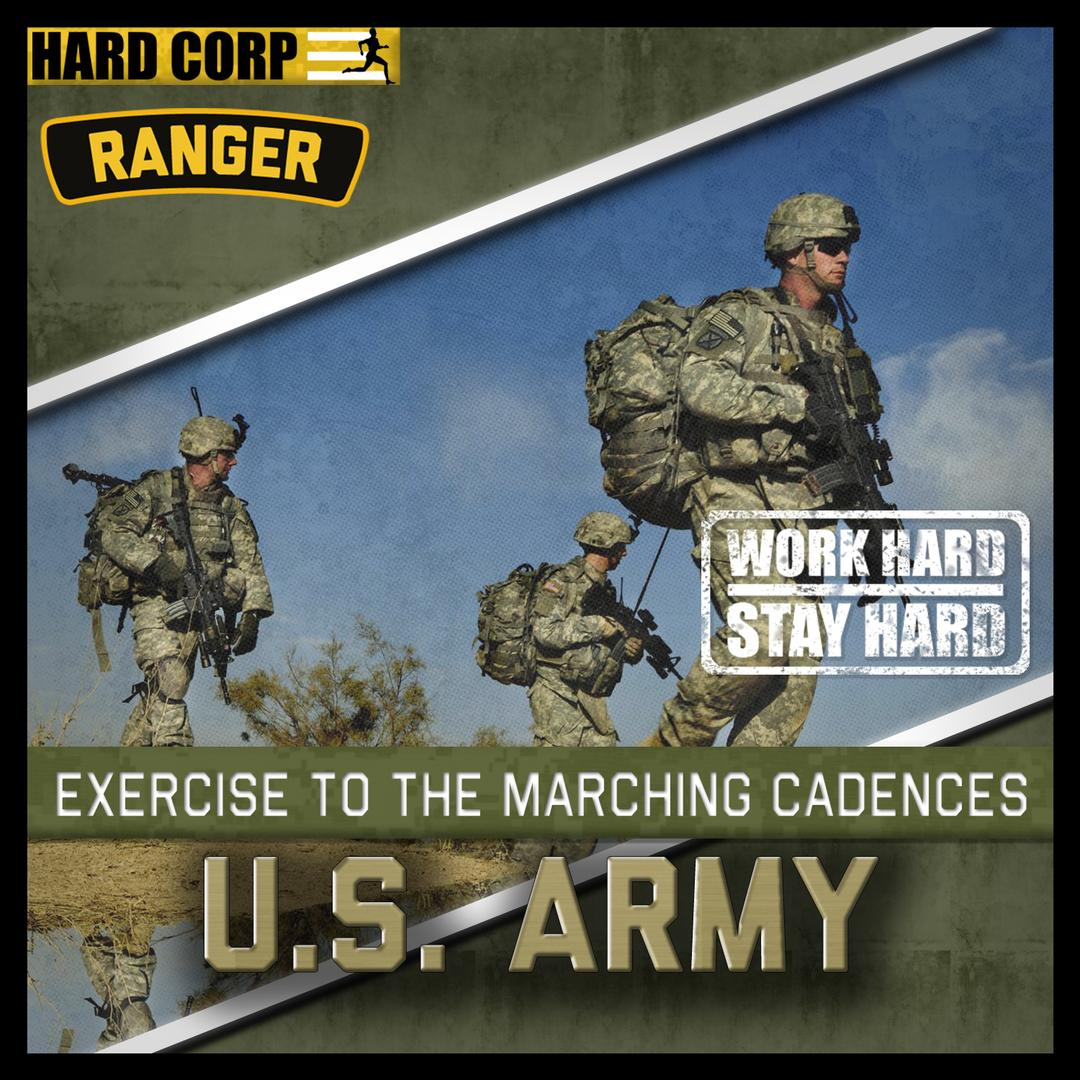 Exercise To The Marching Cadences by The U S  Army Rangers