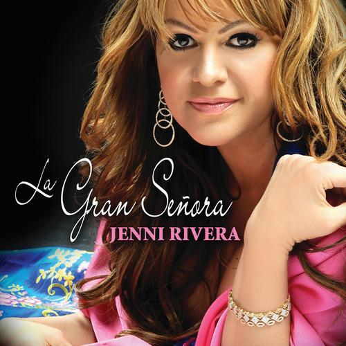 Jenni Rivera best songs
