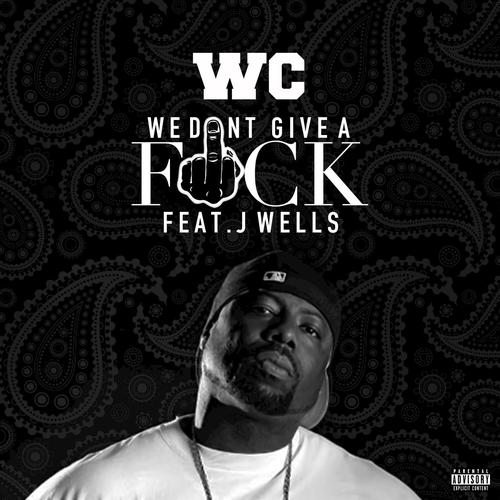J Wells We Don T Give A Fuck 81