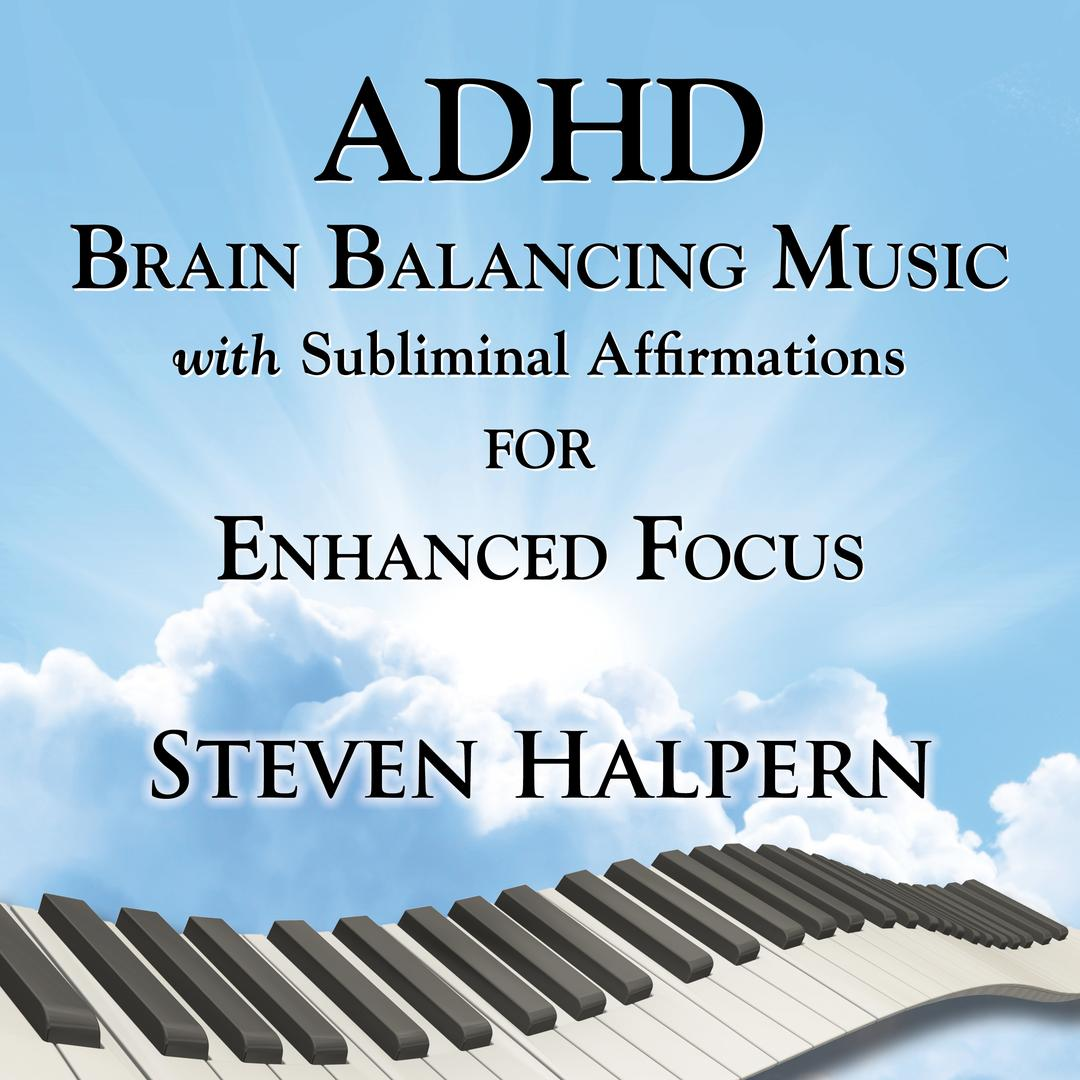ADHD Music with Subliminal Affirmations (Part 7) by Steven