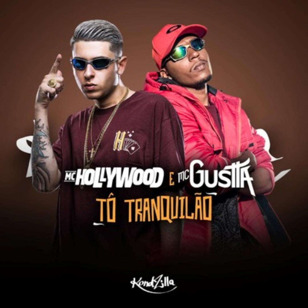 Tô Tranquilão (Single) (Explicit) by MC Hollywood & MC