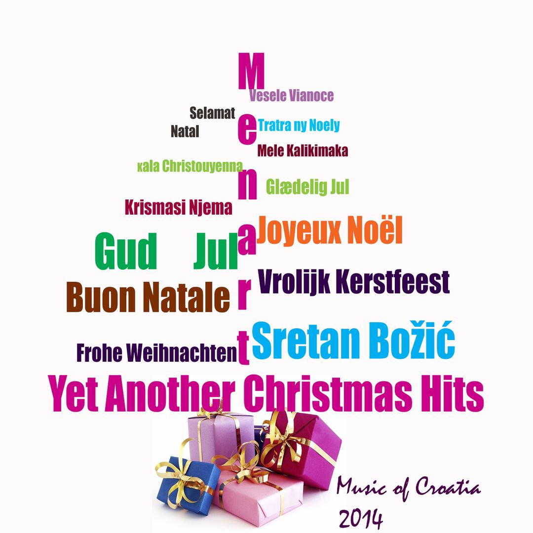 Music Of Croatia: Yet Another Christmas Hits 2014 by Various Artists ...