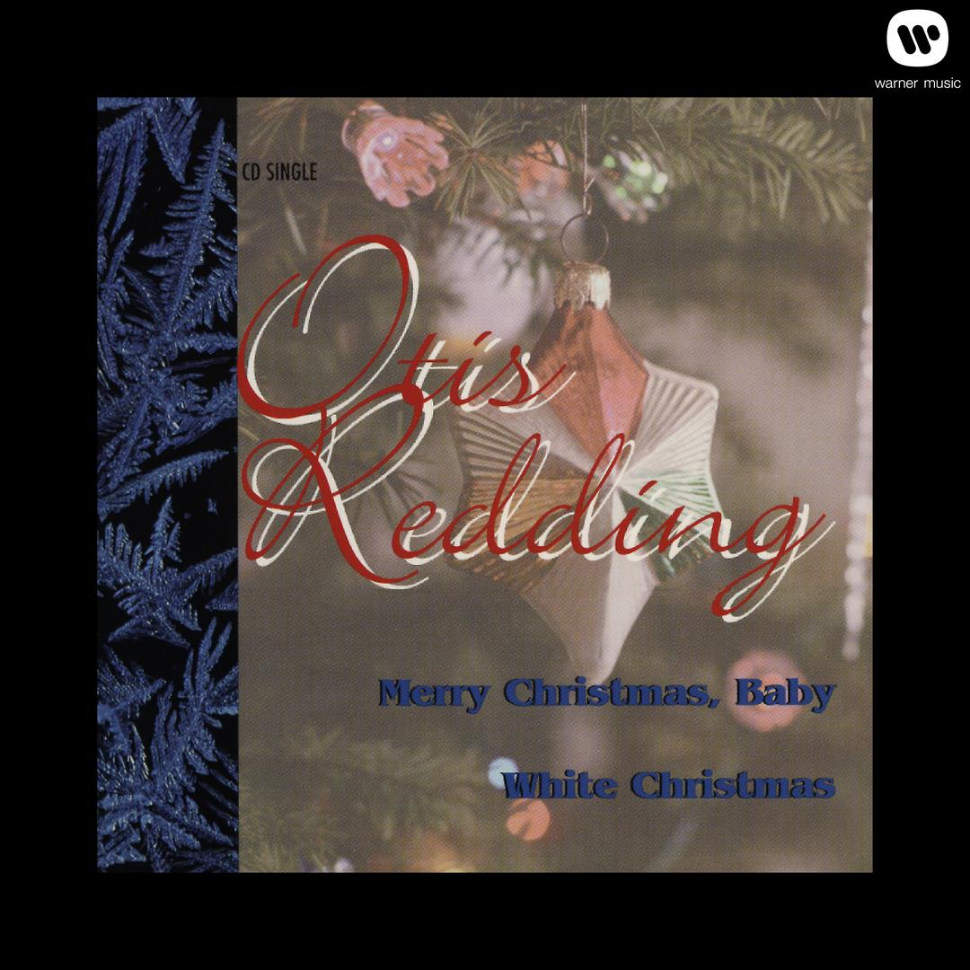 merry christmas baby white christmas single album by otis redding2 songs 2012 - Merry Christmas Baby Otis Redding