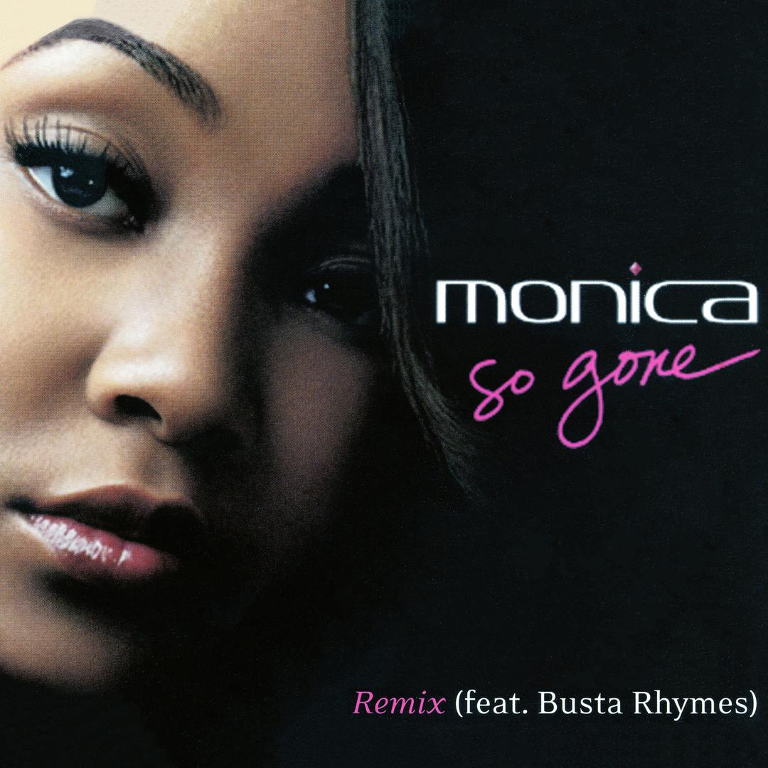 So Gone by Monica - Pandora