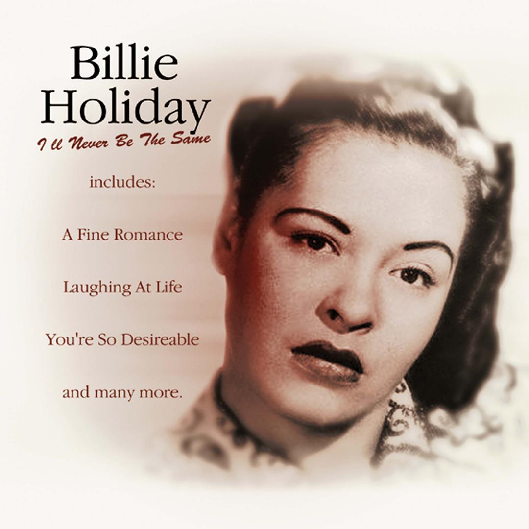 Taint Nobodys Business If I Do By Billie Holiday Pandora