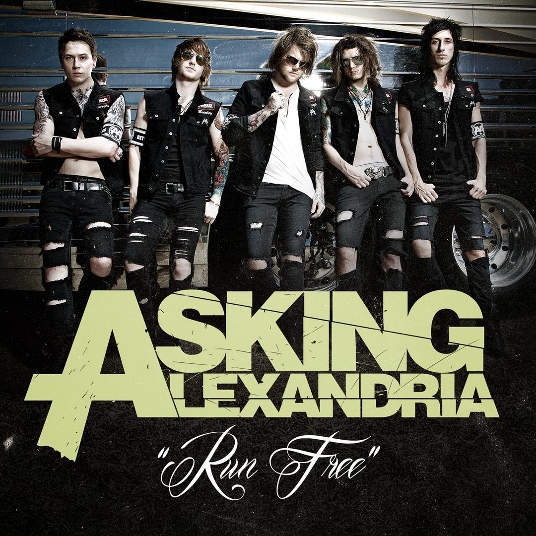 Run Free by Asking Alexandria - Pandora