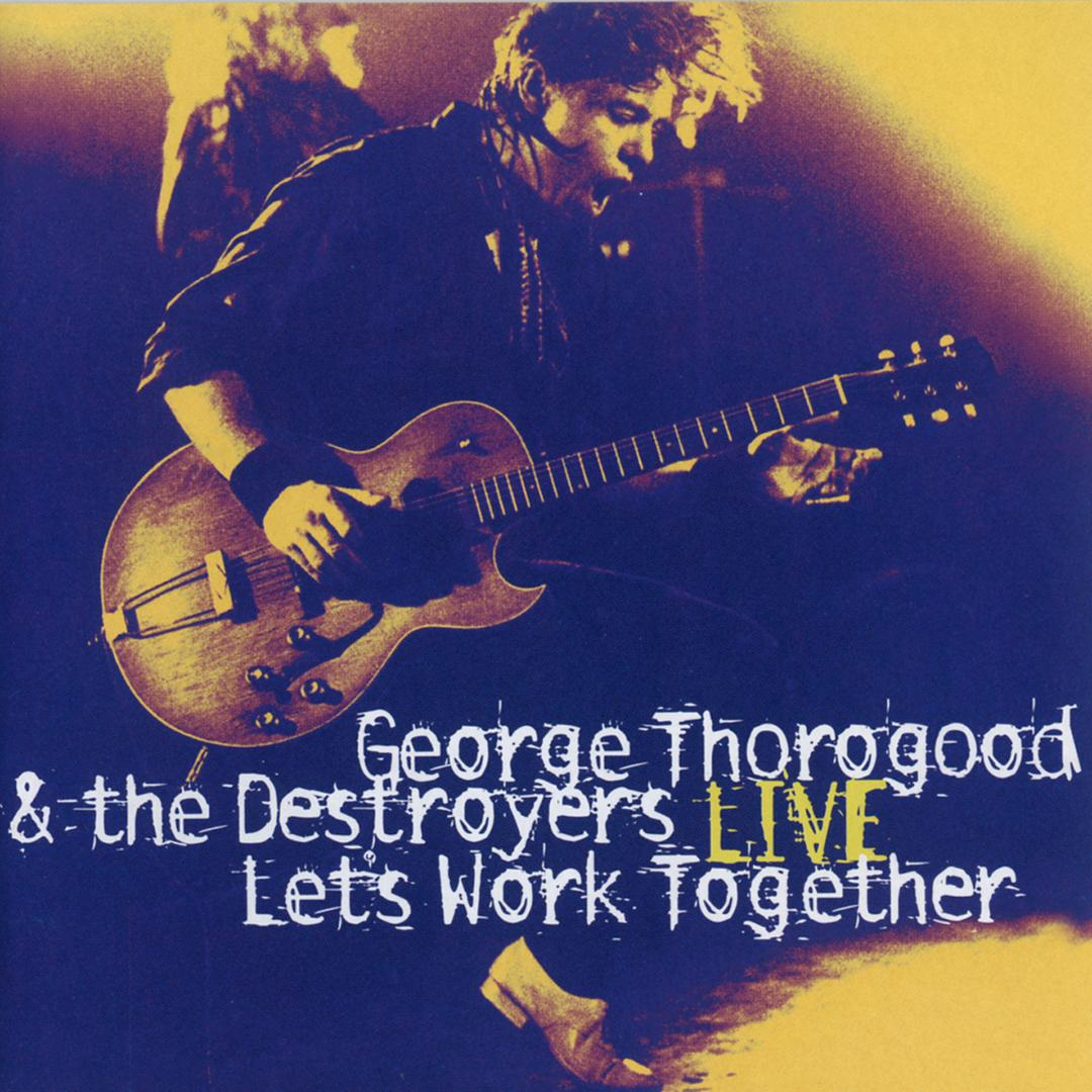 Get A Haircut Live By George Thorogood The Destroyers Pandora