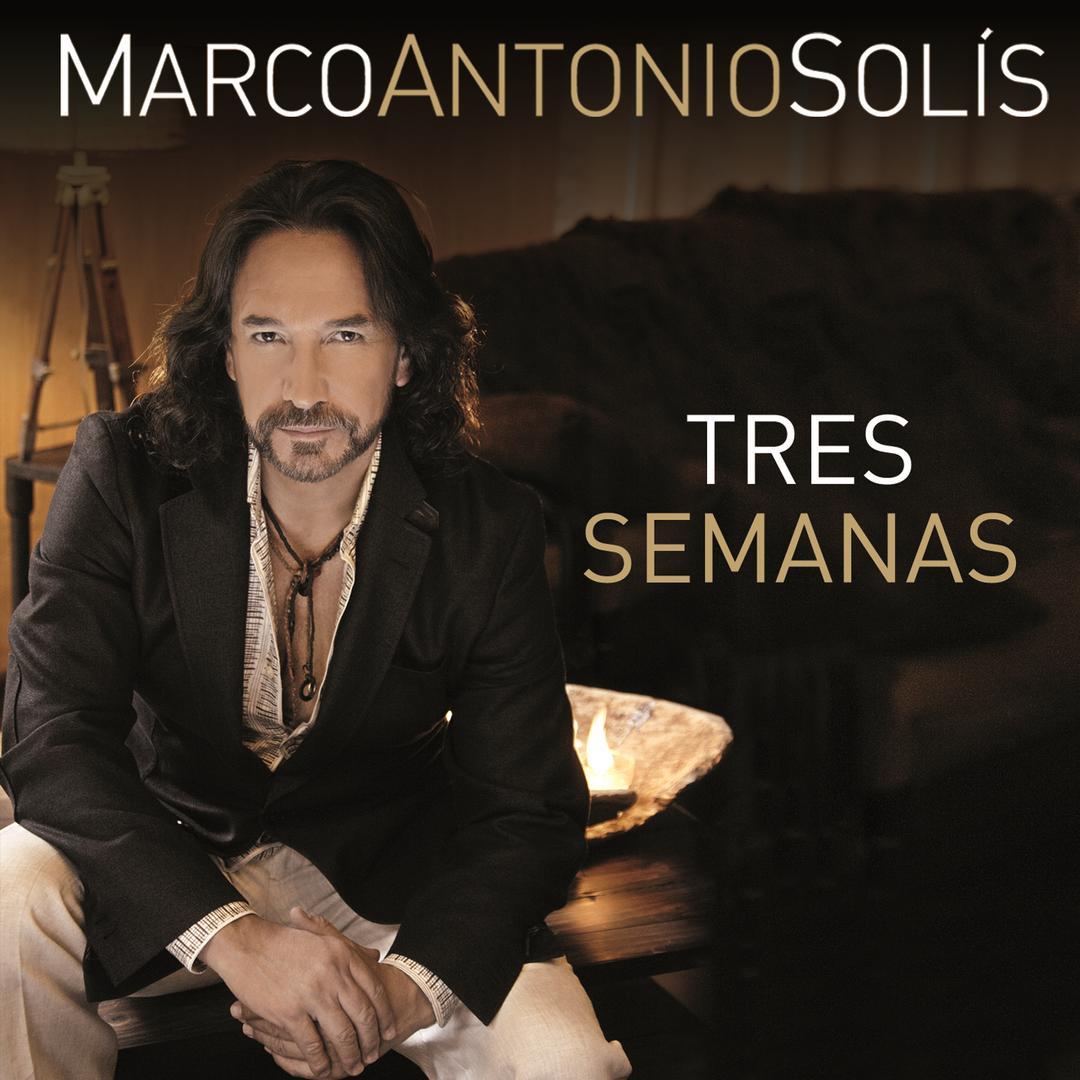 Tres Semanas by Marco Antonio Solis - Pandora