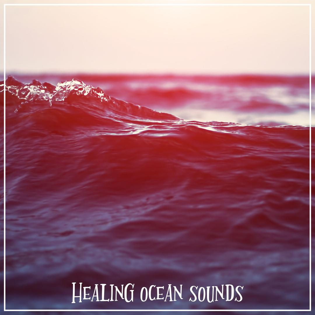 Healing Ocean by Ocean Sounds - Pandora