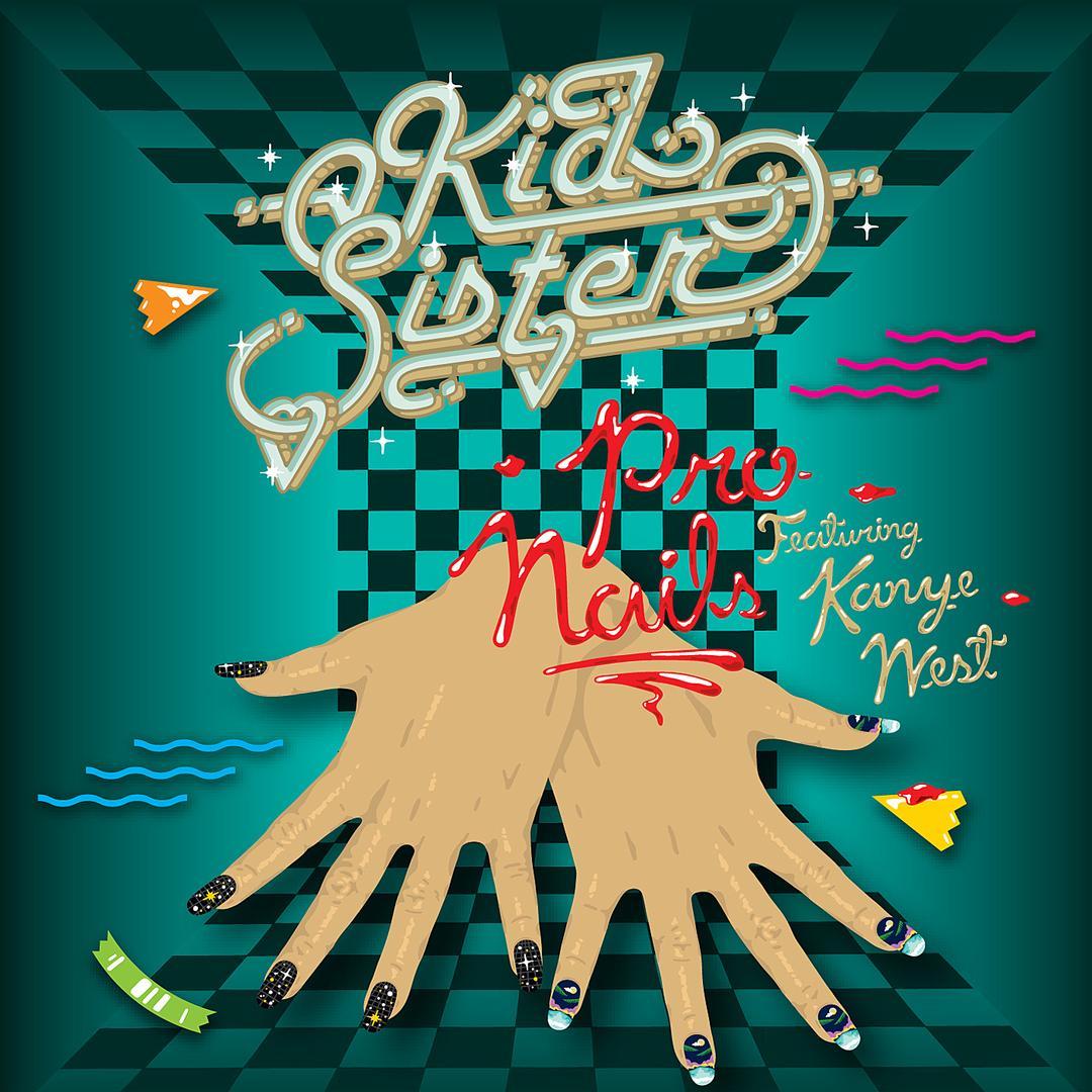 Pro Nails (Instrumental) by Kid Sister - Pandora